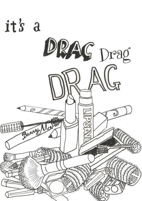 It's a Drag