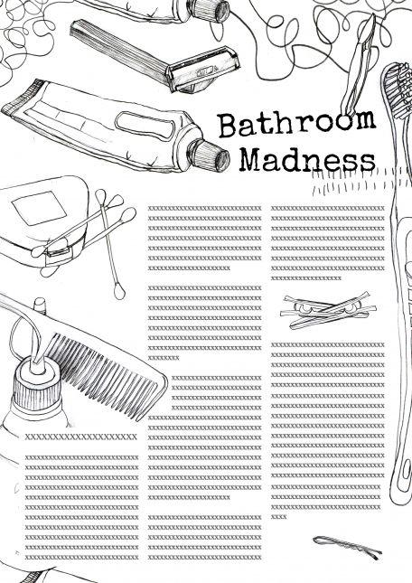 Bathroom madness