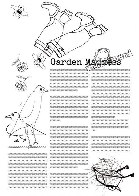 Garden madness
