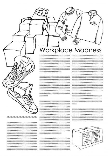Workplace madness